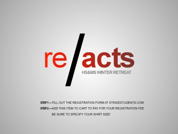 ReActs Winter Retreat Registration is Now Up!